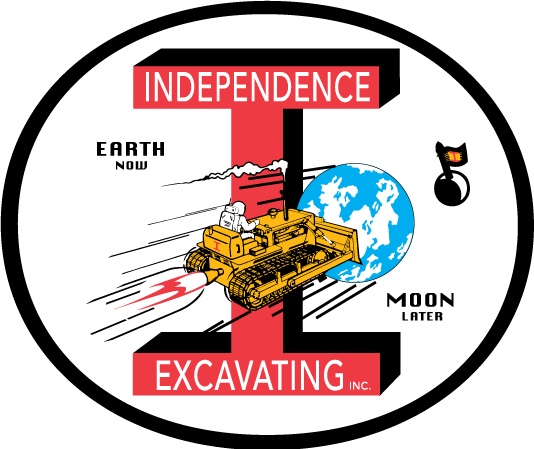 Independence Excavating - Earth Now, Moon Later